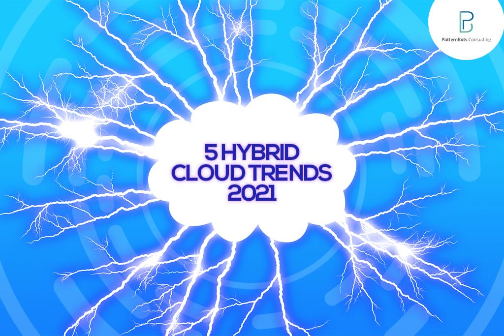 hybrid cloud- cloud computing- public cloud-patternbots