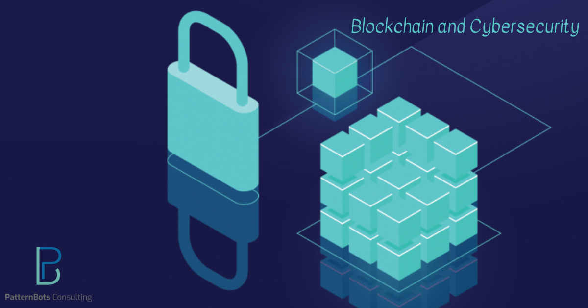blockchain and cybersecurity- new hype- patternbots