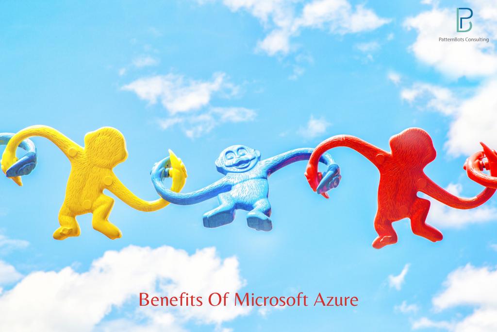 benefits of Microsoft Azure-patternbots